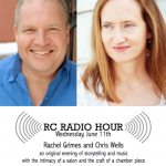 RC Radio Hour: Rachel Grimes & Chris Wells.  An evening of storytelling and music.