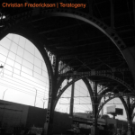 Christian Frederickson: Teratogeny.  Piano on
