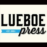 Lueboe Press - partners since 2009, printing and design