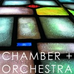 Chamber + Orchestra works by ensemble