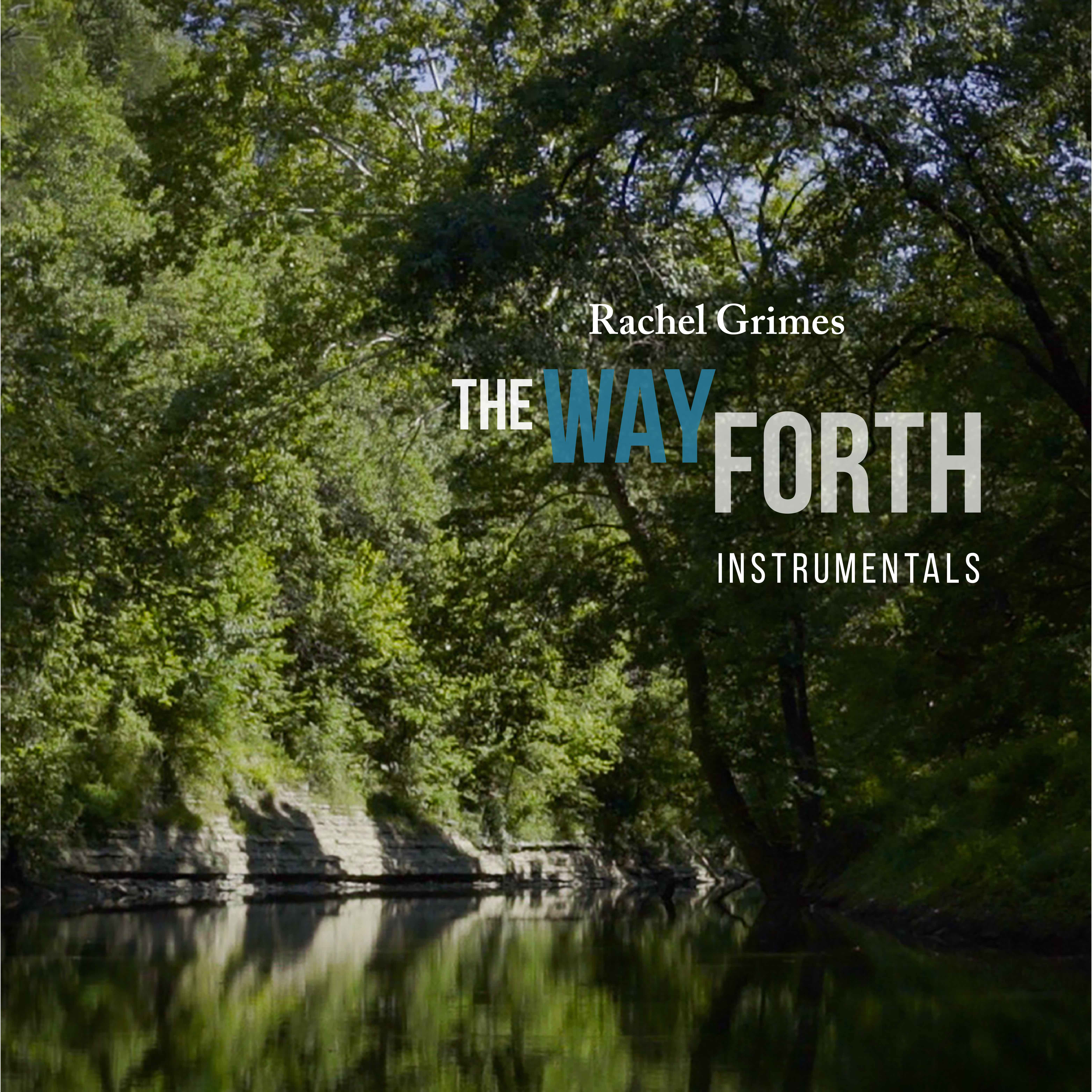 The Way Forth - Instrumentals 5 song EP on Temporary Residence October 2020